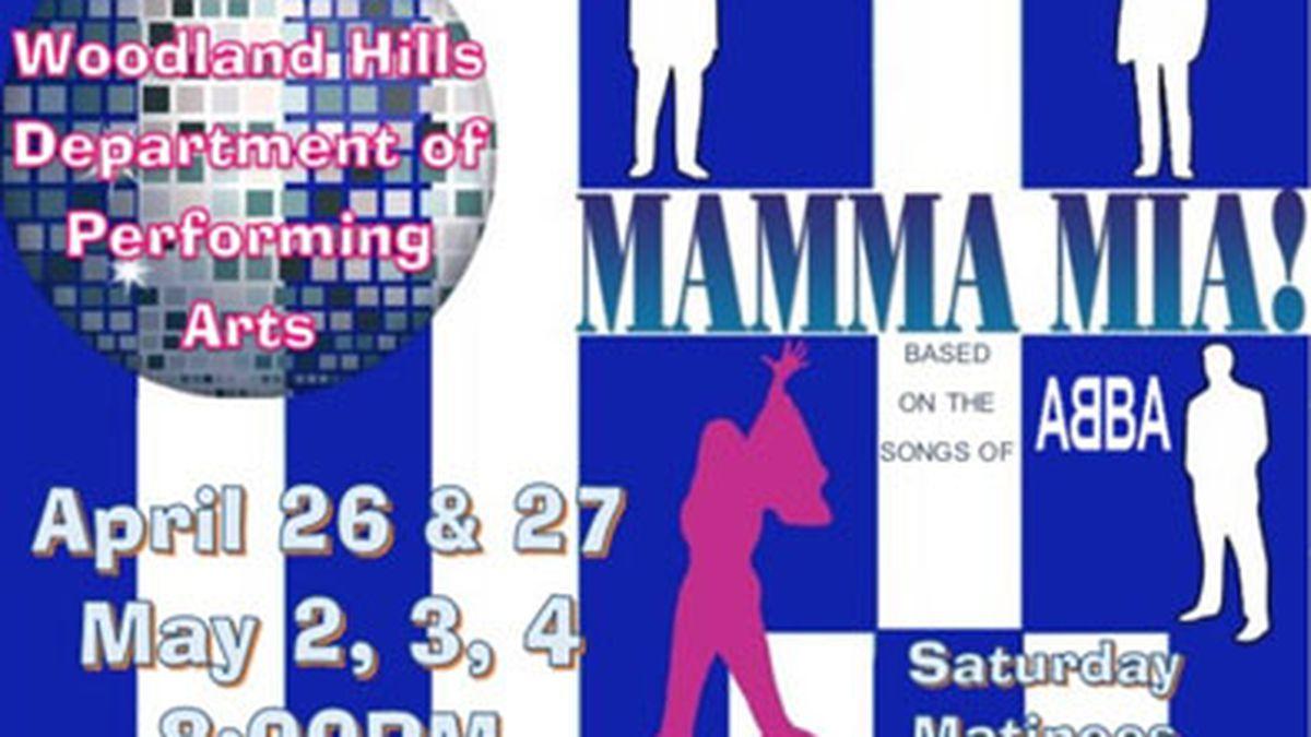 "Woodland Hills High School Musical: ""Mamma Mia!"""